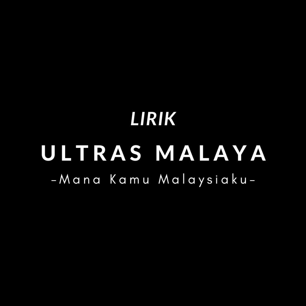 Chant Ultras Malaya - Mana Kamu Malaysiaku