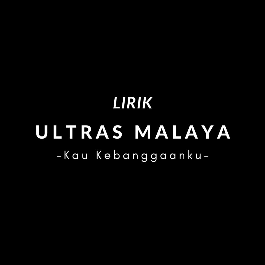 Chant Ultras Malaya - Kau Kebanggaanku